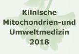 Klinische Mitochondrienmedizin und Umweltmedizin Fortbildung